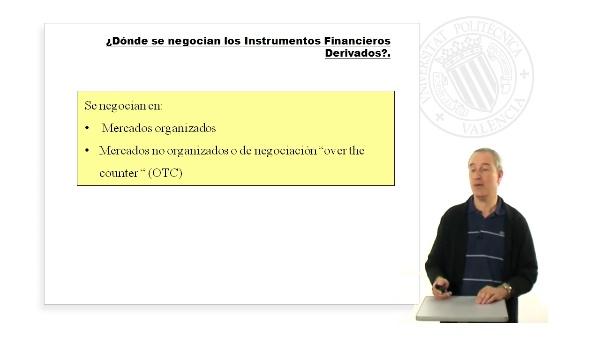 La negociación de los Instrumentos Financieros Derivados