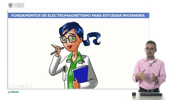 Fundamentos de electromagnetismo para estudiar ingenieria