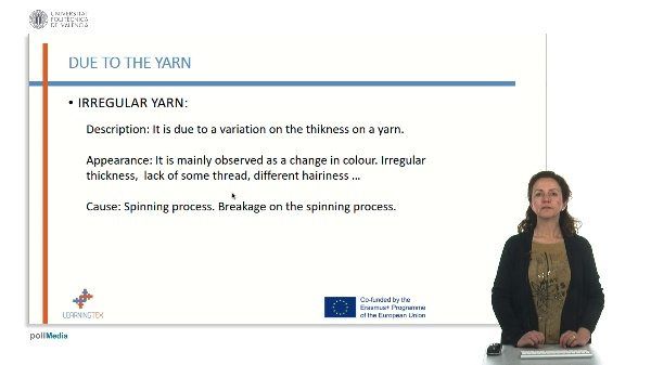 Defects Due to yarn. Irregular  yarn
