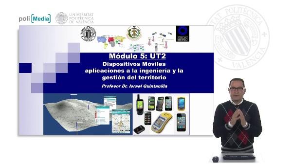 M5UT2: Dispositivos Moviles. Software SIG Movil