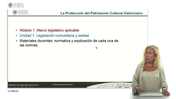 La protección del patrimonio cultural valenciano. Módulo 1. Unidad 1.