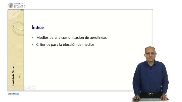 Criterios para la selección de medios en la comunicación de las aerolíneas
