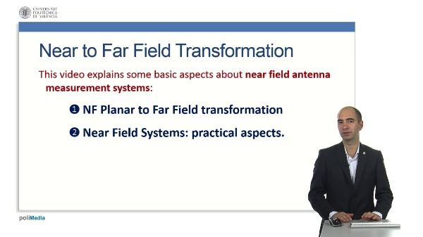 Introduction to Near Field Antenna Measurement SystemsNear to Far Field Transformation