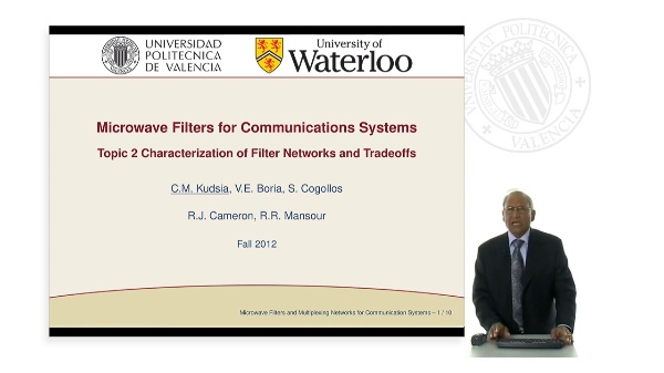 Microwave Filters for Communications Systems Topic 2. Characterization of Filter Networks and Tradeoffs