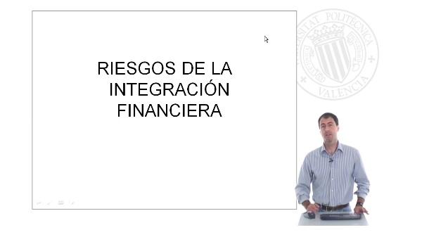 Riesgos de la integración financiera