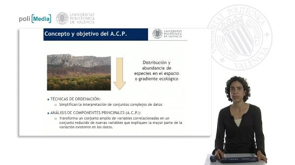 El Análisis de Componentes Principales (A.C.P.) aplicado a los estudios de vegetación