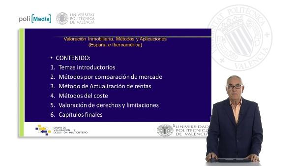 Valoración Inmobiliaria. Métodos y Aplicaciones (España e Iberoamérica). Presentación Libro