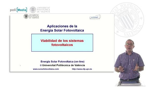 Aplicaciones de la Energía Solar Fotovoltaica. Viabilidad de los sistemas fotovoltaicos