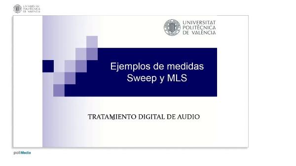Ejemplos de medidas Sweep y MLS