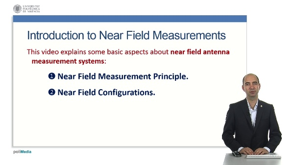 Introduction to Near Field Antenna Measurement Systems