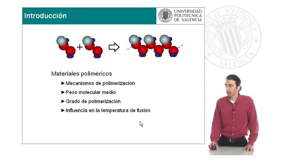 Materiales poliméricos: polimerización