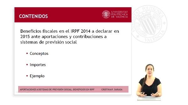 BENEFICIOS FISCALES EN EL IRPF ANTE APORTACIONES Y CONTRIBUCIONES A SISTEMAS DE PREVISIÓN SOCIAL