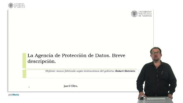 La agencia de protección de datos. Breve descripción.