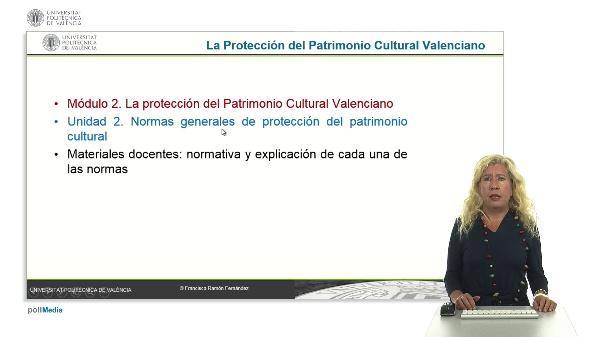 La Protección del Patrimonio Cultural Valenciano. Módulo 2. Unidad 2.