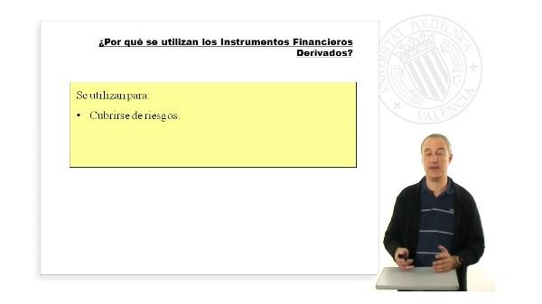 ¿Por qué se utilizan los Instrumentos Financieros Derivados?