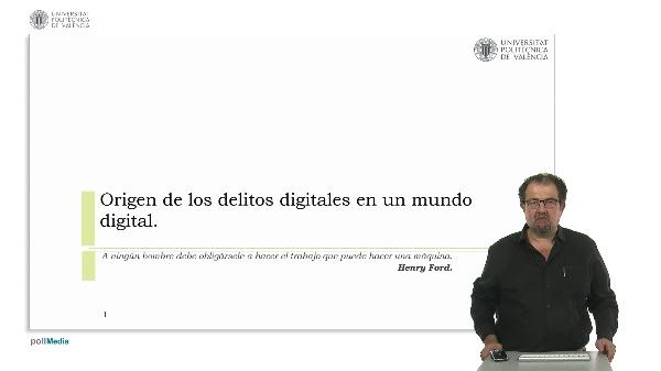 Origen de los delitos digitales en un mundo digital