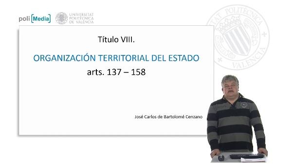 Título VII. Organización territorial del estado. arts. 137 - 158