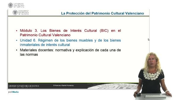 La protección del Patrimonio Cultural Valenciano. Modulo 3. Unidad 6.