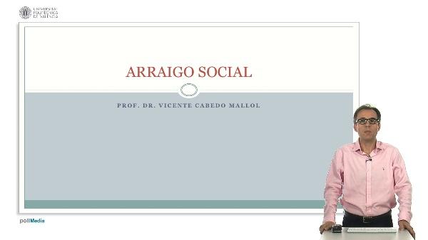 El Arraigo Social