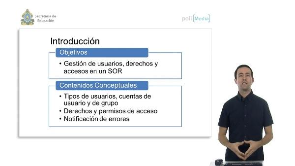 Sistema operativo en red. Gestión de usuarios, derechos y accesos