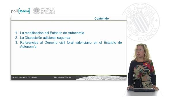 El Estatuto de Autonomía y sus referencias al Derecho civil foral valenciano