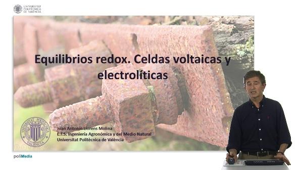 Equilibrios redox. Celdas voltaicas y electrolíticas