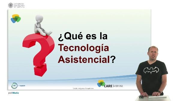 Que es tecnología asistencial (lección 02_01_01)