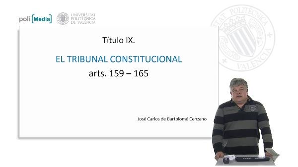 Título IX. El Tribunal Constitucional. arts. 159 - 165