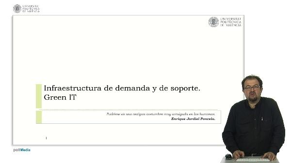 Green IT: Infraestructura de demanda y de soporte