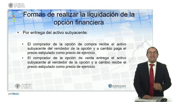 Formas de realizar la liquidación de la opción financiera