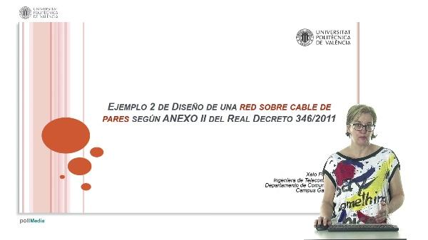 Ejemplo 2 de diseño de una red sobre cable de pares según ANEXO II del Real Decreto 346/2011