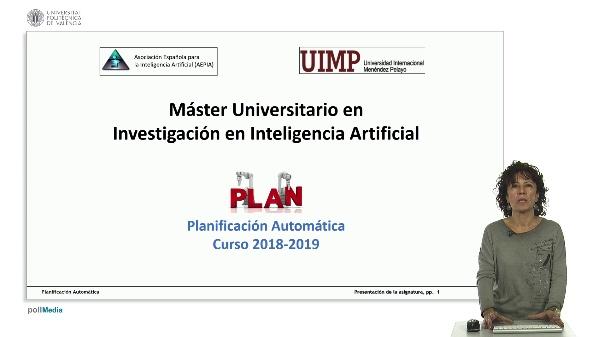 Presentación de la asignatura. Planificación automática (AEPIA-UIMUP)