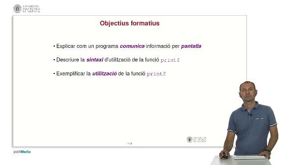 Llenguatge C: Sortida Bàsica. Funció printf
