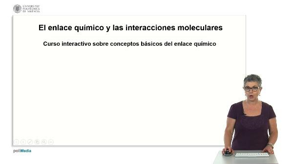 El enlace quimico y las interacciones moleculares