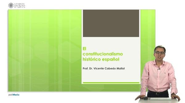 El constitucionalismo histórico español