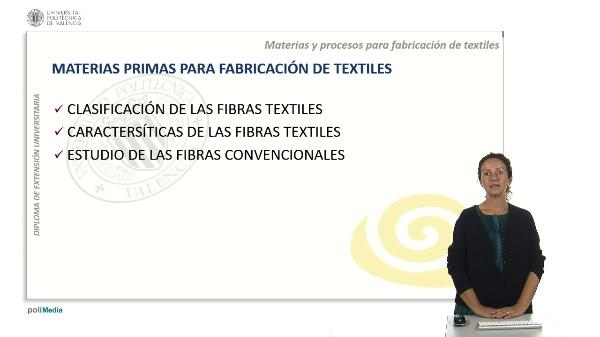 Materias para la fabricación de productos textiles