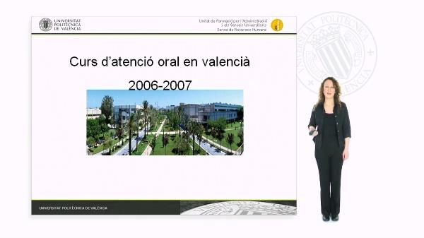 Curs d''atenció oral en valencià