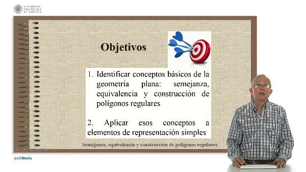 FUNDAMENTOS DE GEOMETRÍA PLANA: Semejanza, equivalencia, construcción de polígonos regulares