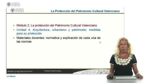 La Protección del Patrimonio Cultural Valenciano. Módulo 2. Unidad 4.