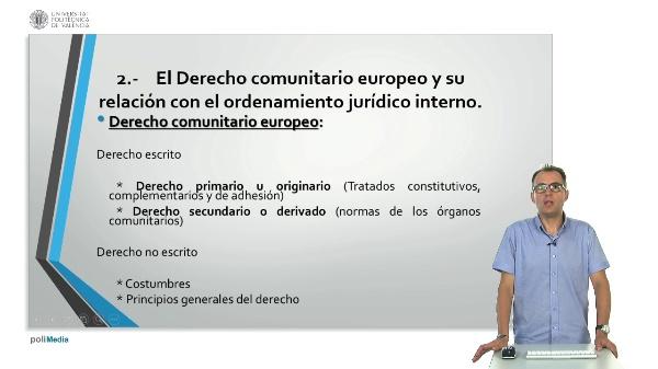 Unidad didactica 8: Relaciones entre el derecho comunitario europeo y el derecho interno