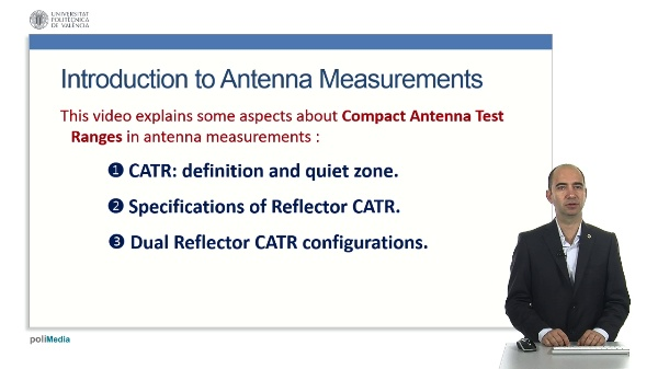 Introduction to Far Field Antenna MeasurementsFar Field Antenna Measurements: design criteriaCompact Antenna Test Ranges