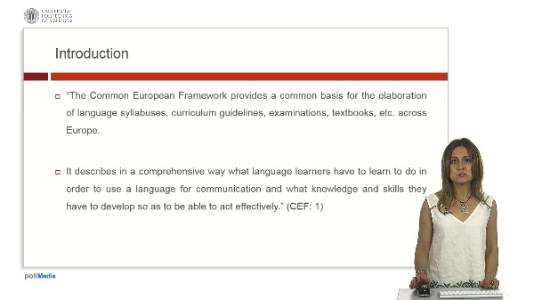 The common European framework for languages: the european dimension and programs in education