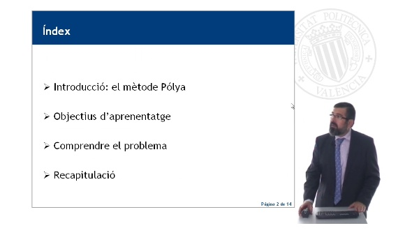 El mètode Pólya. Fase 1: Conéixer el problema