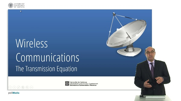 Wireless Communications. The Transmission Equation I