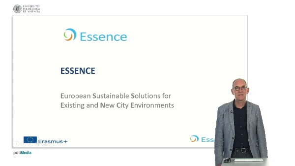 Essence. European Sustaniable Solutions for Existing and New City Environments. Presenter 9