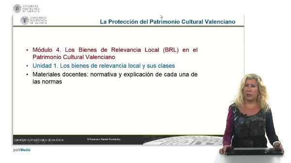 La Protección del Patrimonio Cultural Valenciano. Módulo 4. Unidad 1.