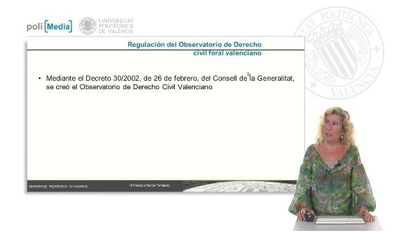 El Observatorio del Derecho civil foral valenciano