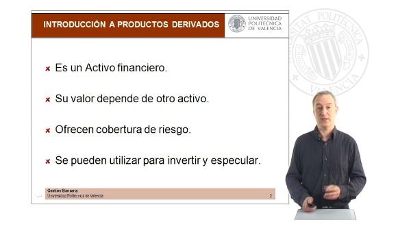 Introducción a los productos derivados