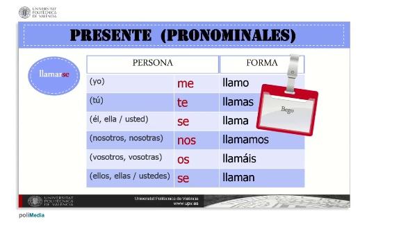 Presente (pronominales)