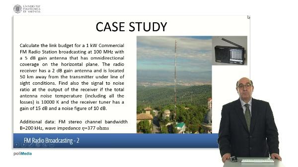 FM Radio Broadcasting. Case study (I)